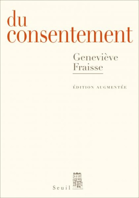 """""""Du consentement"""" de Geneviève Fraisse"""